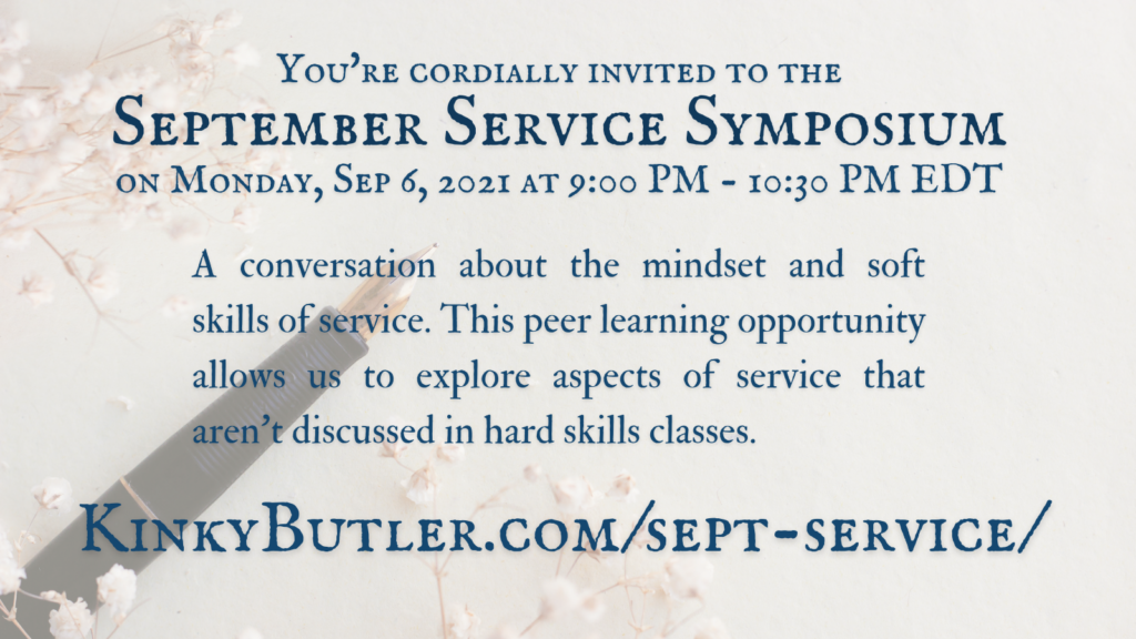 A promotional images for the September Service Symposium on Monday, September 6th at 9pm to 1030pm EDT.